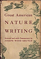 Great American Nature Writing by Joseph Wood…