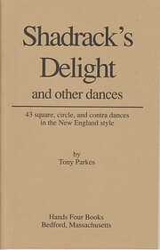 Shadrack's Delight and other dances by Tony…