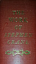 The Work Of Stephen Crane Volumes 3 & 4…