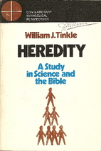 Heredity; a study in science and the Bible…