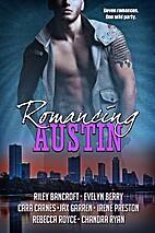 Romancing Austin: A multi-genre contemporary…