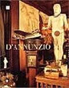 D'Annunzio, 1863-1938 K by Annamaria…