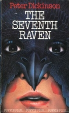 The Seventh Raven by Peter Dickinson