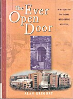 The Ever Open Door: A History of the Royal…