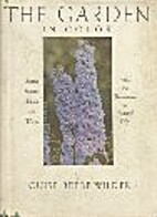 The Garden in Color by Louise Beebe Wilder