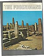 The World of Phoenicians by Aldo Massa