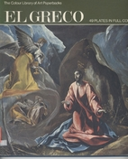 The Colour Library of Art: El Greco by…