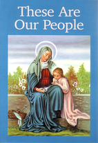 These Are Our People, New Edition by Sister…