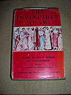 The Invincible Adam by George Sylvester…