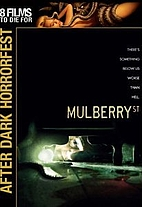 Mulberry St [2006 Movie] by Jim Mickle