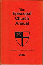 The Episcopal Church Annual 2007 by…