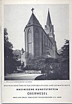 Oberwesel by Werner Bornheim gen. Schilling