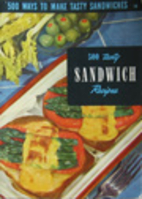 500 Tasty Sandwiches by Ruth Berolzheimer