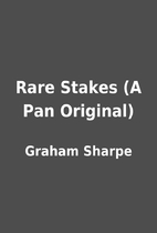 Rare Stakes (A Pan Original) by Graham…