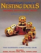Collectors Guide to Nesting Dolls:…