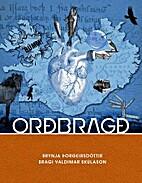 Orðbragð by Brynja Þorgeirsdóttir