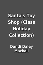 Santa's Toy Shop (Class Holiday…