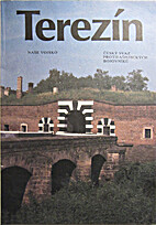 Terezin. Dokumenty. by Vaclav Novak reditel…