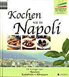 Kochen wie in Napoli -Spezialitäten aus…