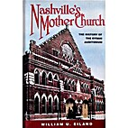 Nashville's Mother Church: The History of…