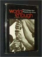 World enough: Rethinking the future by…