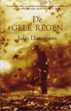 The Yellow Rain by Julio Llamazares