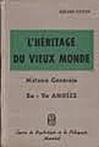 L'heritage du vieux monde : manuel…