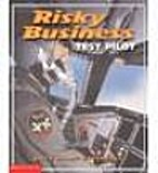 Risky Business Test Pilot by Keith Elliot…