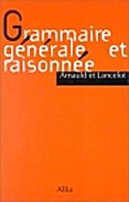 Grammaire Generale Et Raisonnee De Port…