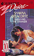 Sarah and the Stranger by Shawna Delacorte