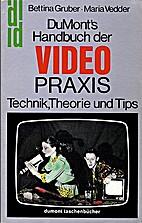 Du Mont's Handbuch der Video Praxis Technik,…