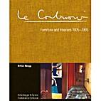 Le Corbusier. Furniture and Interiors…