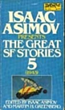 Isaac Asimov Presents The Great SF Stories 5…