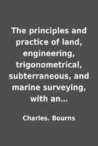 The principles and practice of land,…
