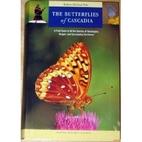 The Butterflies of Cascadia: A Field Guide…