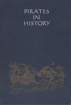 Pirates in history by Ralph T. Ward