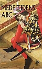Medeltidens ABC by Carin Orrling