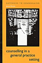 Counselling in a General Practice Setting by…