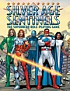 Silver Age Sentinels by Mark C. MacKinnon