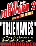 True Names by Cory Doctorow