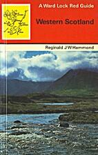 Western Scotland by Reginald J. W. Hammond