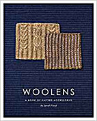 Woolens: A Book of Knitted Accessories by…