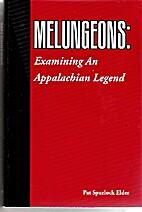Melungeons : examining an Appalachian legend…