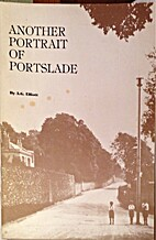 Another Portrait of Portslade by A.G.…