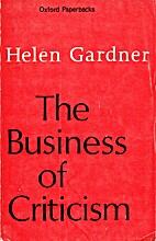The Business of Criticism by Helen Gardner