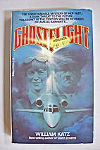 Ghostflight by William Katz