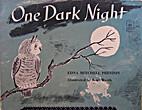 One Dark Night by Edna Mitchell Preston