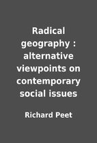 Radical geography : alternative viewpoints…