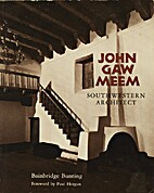 John Gaw Meem: Southwestern Architect…