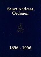 Sanct Andreas Ordenen 1896 - 1996 by Jens…